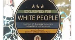 Exclusively-for-White-People-sticker-found-on-Austin-business-Rep.-Facebook-800x430